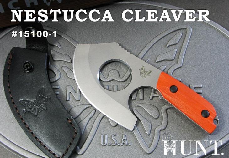 正規ディーラー品 ベンチメイド/BENCHMADE 15100-1 ハント NESTUCCA CLEAVER ネストゥッカ・クリーバー ナイフ 【送料無料】