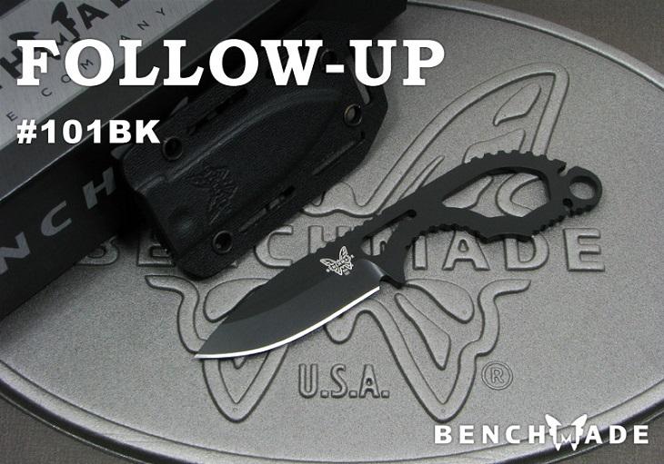 【日本正規品】BENCHMADE/ベンチメイド #101BK Follow-Up フォロー アップ シースナイフ