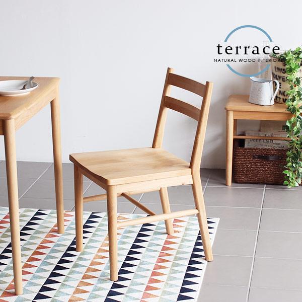椅子 チェアー ダイニングチェア 木製 天然木 無垢 無垢材 ダイニングチェアー ダイニング チェア 北欧 食卓 椅子 デスクチェア 食卓椅子 シンプル コンパクト 完成品 一人暮らし カフェ風 家具 ナチュラル カントリー インテリア おしゃれ TERRACE チェア
