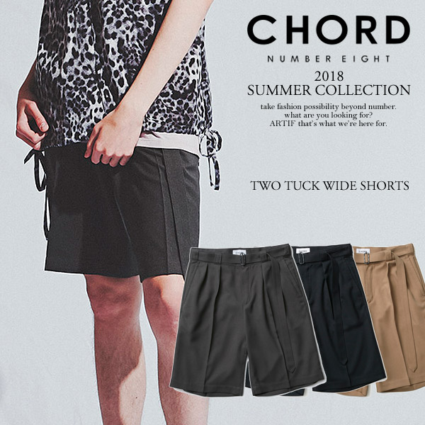 CHORD NUMBER EIGHT コードナンバーエイト TWO TUCK WIDE SHORTS chordnumbereight 2018 夏 メンズ ショーツ 送料無料 ストリート