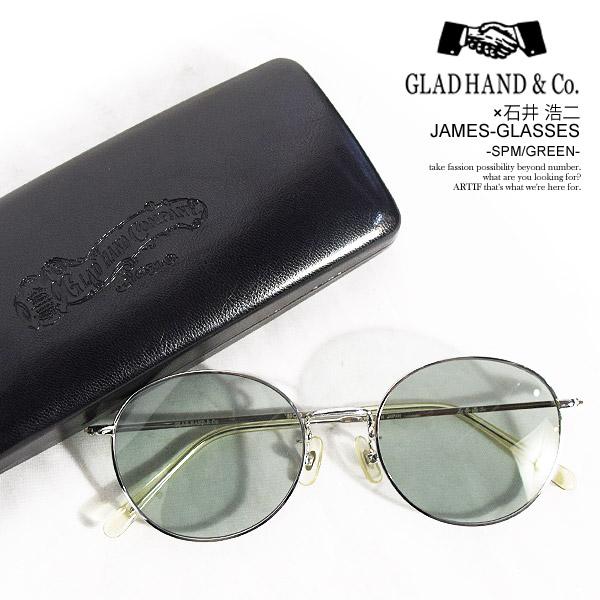 GLAD HAND×石井 浩二 グラッドハンド×石井 浩二 JAMES-GLASSES -SPM/GREEN- メンズ サングラス 眼鏡 メガネ サークルタイプ アクセサリー ストリート おしゃれ かっこいい カジュアル ファッション 送料無料 gladhand