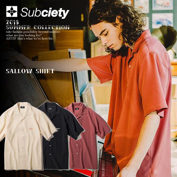 SUBCIETY サブサエティ SALLOW SHIRT subciety メンズ シャツ 半袖 オープンカラー 無地 送料無料 ストリート
