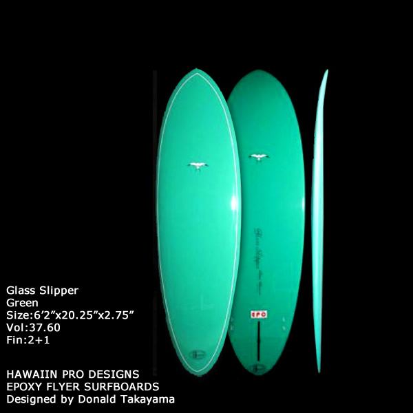 超人気 サーフボード ドナルド DESIGNS・タカヤマ HAWAIIAN Designed Slipper PRO DESIGNS Glass Slipper 6'2