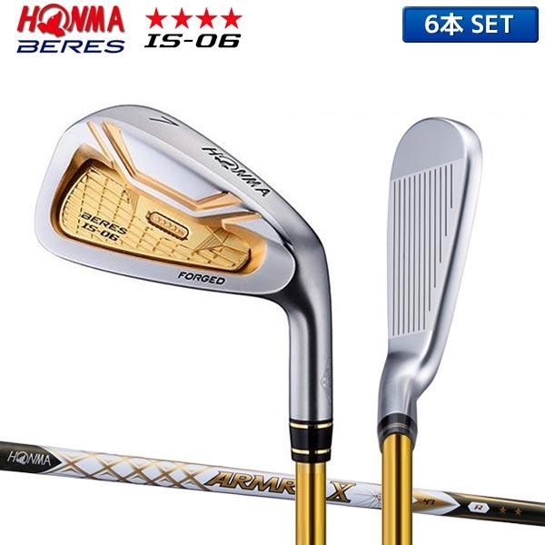 ホンマ ゴルフ ベレス IS-06 アイアンセット 6本組 (6-11) アーマック X 47 カーボンシャフト 4Sグレード HONMA BERES ARMRQ【ホンマ】【アイアンセット】