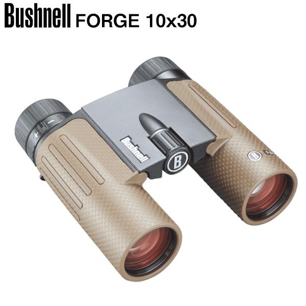 ブッシュネル 日本正規品 フォージ10x30 望遠倍率10倍 完全防水 コンパクト 双眼鏡 Bushnell【ブッシュネル 日本正規品】【完全防水 コンパクト双眼鏡】