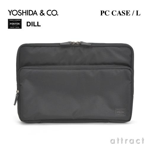 吉田カバン YOSHIDA & Co. ポーター PORTER DILL ディル・653-08878 PCL PC収納ケース L (パソコンケース)カラー:ブラック(15インチ対応サイズ)(ビジネス カジュアル) 【smtb-KD】