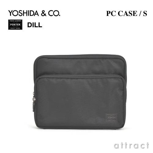 吉田カバン YOSHIDA & Co. ポーター PORTER DILL ディル・653-08880 PCS PC収納ケース S (パソコンケース)カラー:ブラック(10インチ対応サイズ・iPad・モバイルPC) 【smtb-KD】