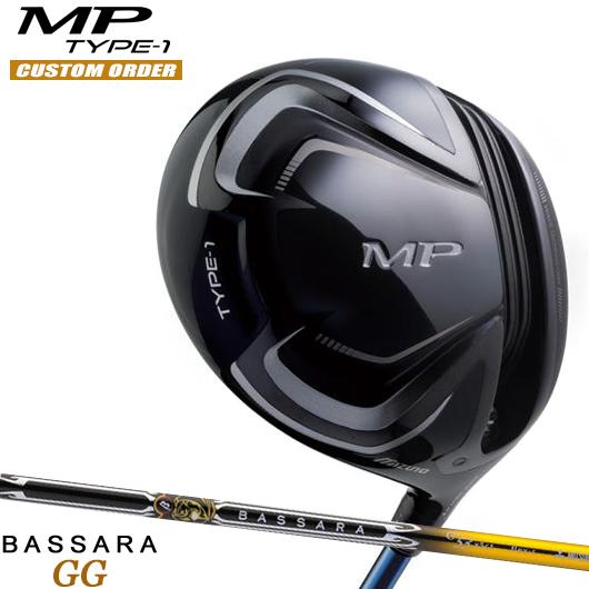 ミズノ MP TYPE-1 ドライバーBASSARA GG シャフト装着仕様#カスタムオーダー#特注#MIZUNO/MPタイプ1/435cc#ミツビシグランドバサラGG