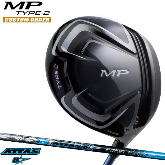 ミズノ MP TYPE-2 ドライバーATTAS 6☆ シャフト装着仕様#カスタムオーダー#特注#MIZUNO/MPタイプ2/460cc#アッタスロックスター