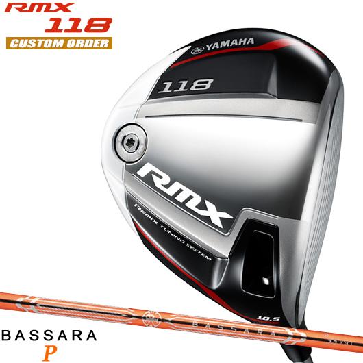 ヤマハ RMX 118 ドライバーBASSARA P シャフト装着仕様#カスタムオーダー#特注#YAMAHAリミックス118DR#ミツビシバサラP