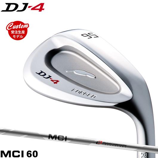 【カスタム】フォーティーン DJ-4 ウェッジMCI60 シャフト装着仕様#FOURTEEN#DJ4#フジクラMCI
