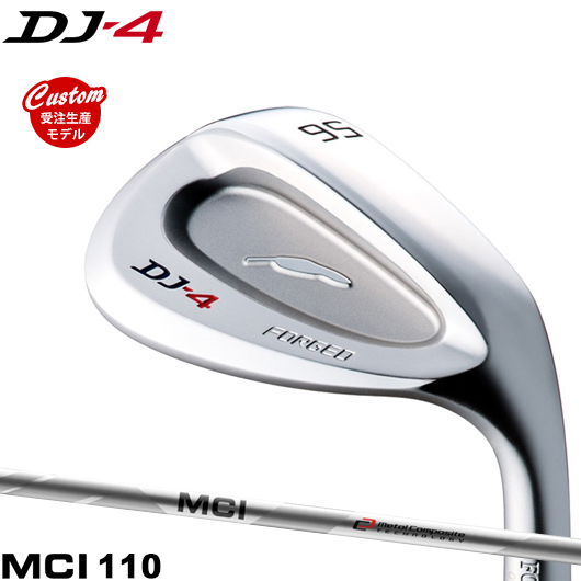 【カスタム】フォーティーン DJ-4 ウェッジMCI110 シャフト装着仕様#FOURTEEN#DJ4#フジクラMCI