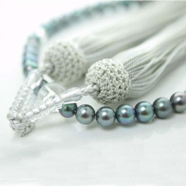 真珠 数珠 パール 念珠 あこや真珠 数珠 6mm-6.5mm ブラックグリーンカラー 新色 グレー房 アコヤ本真珠 冠婚葬祭 葬儀
