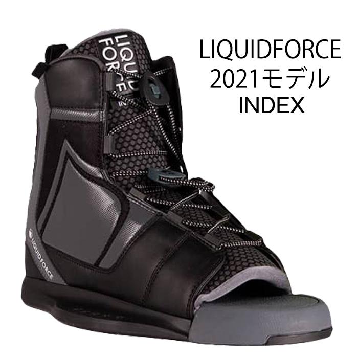 2021年モデル 全国送料無料 ウェイクボード (訳ありセール 格安) ブーツ リキッドフォース 2021 WAKEBOARD BOOT OT INDEX おすすめ Force Liquid