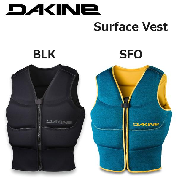 即出荷 2019モデル ライフジャケット DAKINE / ダカイン SURFACEVEST サーフェイスベスト AJ237650 SUP サップ