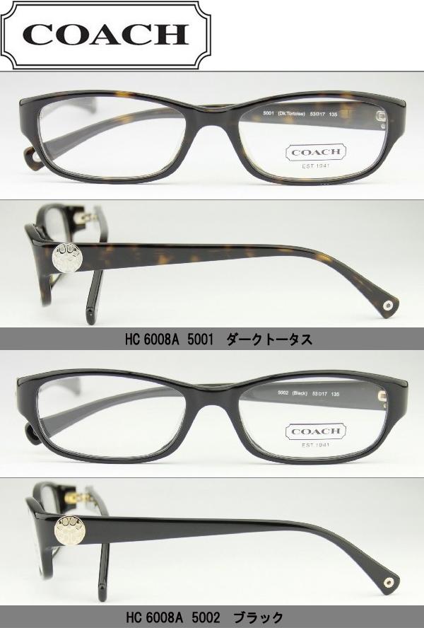 コーチ メガネ 眼鏡 【COACH】 【新品・正規品】 【送料無料】ダテメガネ 伊達眼鏡 だてめがね・ダークトータス(HC6008A 5001)・ブラック(HC6008A 5002)・ダークオリーブ(HC6008A 5030)