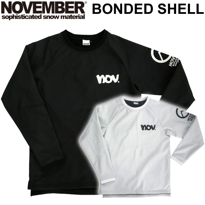 20-21 NOVEMBER ノベンバー スノーボード BONDED SHELL ボンディッドシェル ボンデッド [30] ウェア アウター Tシャツ ロングスリーブ 2020-2021