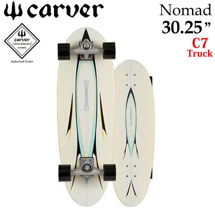 CARVER カーバー スケートボード 30.25インチ Nomad ノマド ノーマッド [C7 トラック] コンプリート サーフスケート サーフィン トレーニング [43]