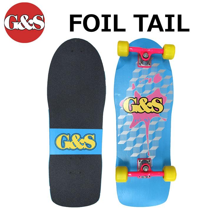 スケボー コンプリート Gordon&Smith ゴードン アンド スミス G&S FOIL TAIL [3] モデル クルージング スケートボード 【あす楽対応】