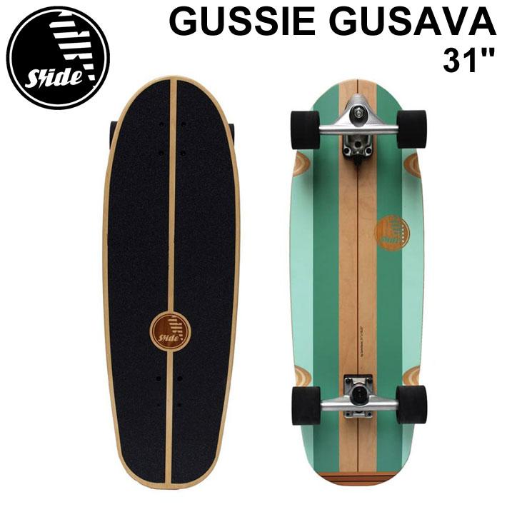 [7月上旬頃入荷予定] SLIDE SURF SKATEBOARDS スライド サーフスケートボード GUSSIE GUSAVA 31inch スケートボード スケボー サーフィン