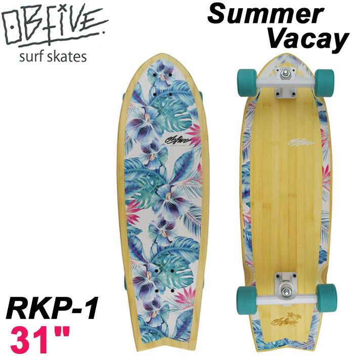 OB Five オービー ファイブ サーフスケート Summer Vacay サマーバケイ RKP-1 31インチ [9] SURF TRUCK スケートボード オブ ファイブ スケボー【あす楽対応】