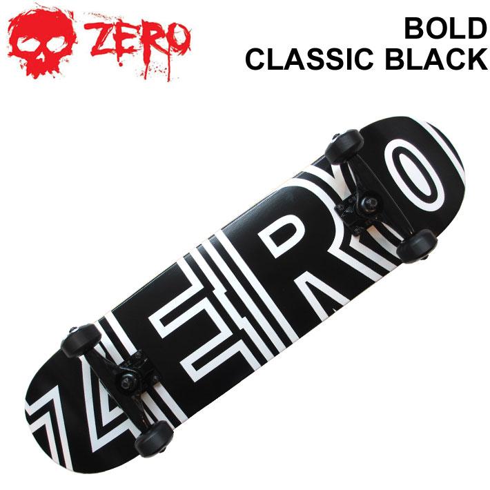 ZERO スケートボード コンプリート BOLD CLASSIC BLACK [Z-5] ゼロ スケボー SK8【あす楽対応】