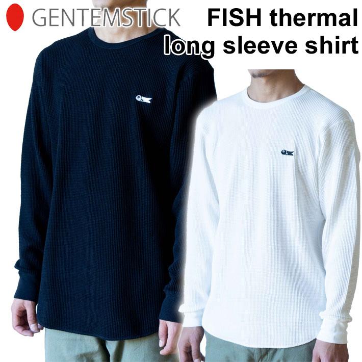 [12/20限定 最大P21倍] GENTEM STICK ゲンテンスティック 長袖 FISH thermal long sleeve shirt MENS フィッシュサーマルロングスリーブ Tシャツ メンズ