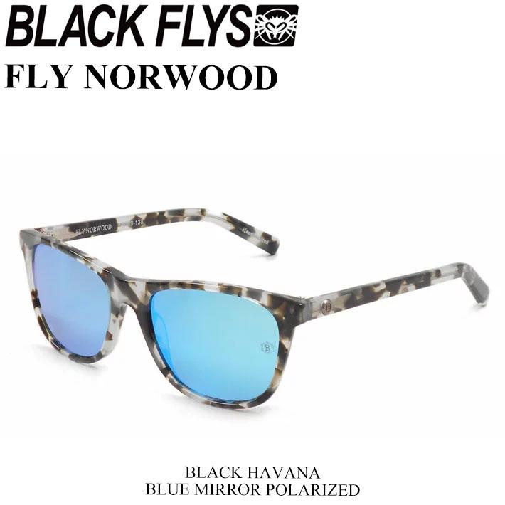 BLACK FLYS ブラックフライ サングラス FLY NORWOOD フライ ノーウッド [BLACK HAVANA/BLUE MIRROR  POL] [BF-1193-05] ジャパンフィット