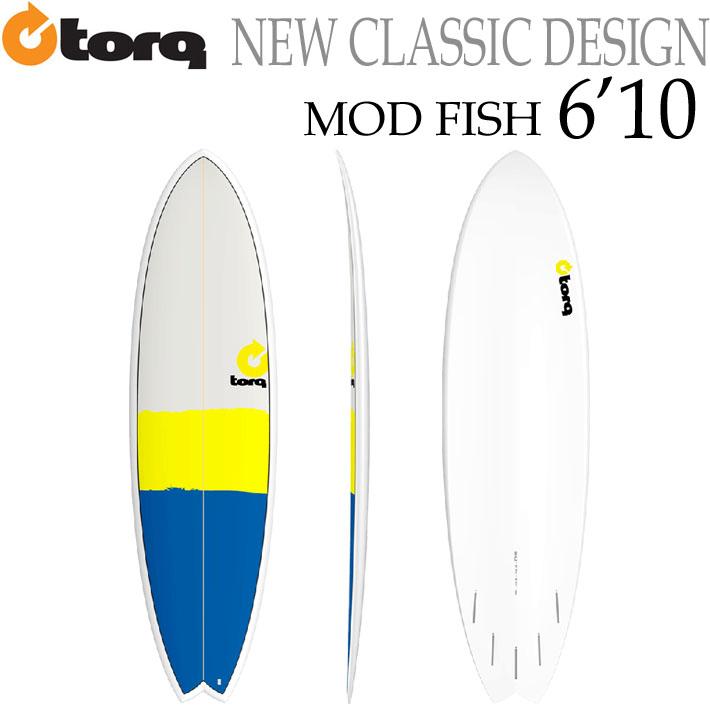 [特別価格]TORQ SurfBoard トルク サーフボード NEW CLASSIC MOD FISH 6'10 フィッシュボード エポキシ [2019年 終了カラー] [条件付き送料無料]