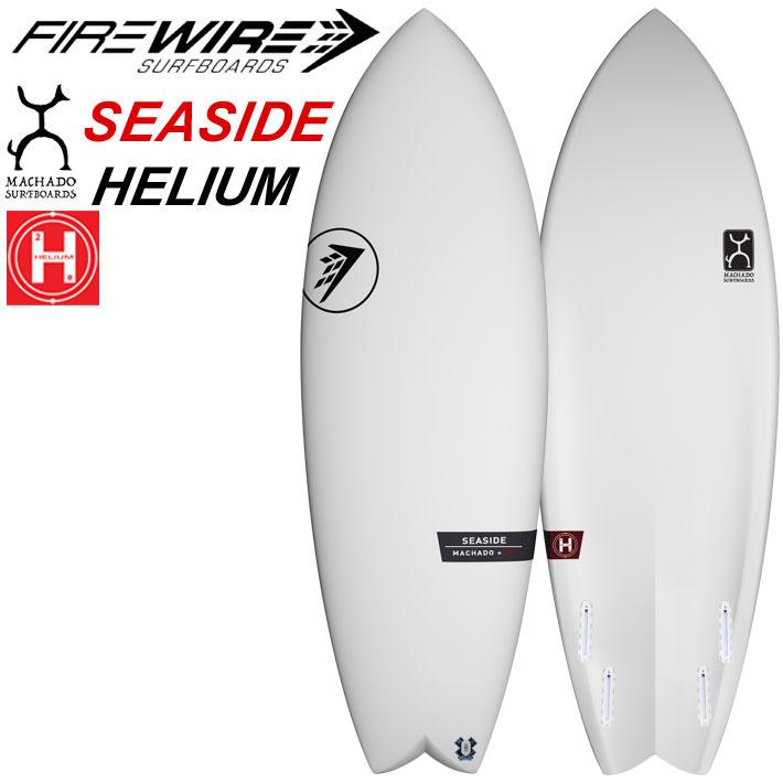 FIREWIRE SURFBOARDS ファイヤーワイヤー サーフボード SEASIDE シーサイド HELIUM Rob Machado ロブ・マチャド ショートボード [条件付き送料無料]