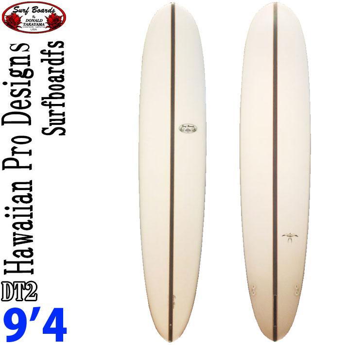 ロングボード ドナルドタカヤマ サーフボード ディーティーツー ハワイアンプロデザイン HPD DT-2 9'4 [#15462] DT2
