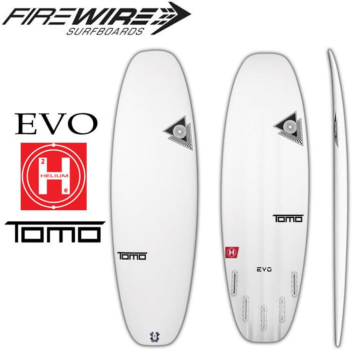 [即出荷可能] FIREWIRE SURFBOARDS ファイヤーワイヤー サーフボード EVO エボ エヴォ TOMO トモ HELIUM ヒリアム ショートボード [条件付き送料無料]