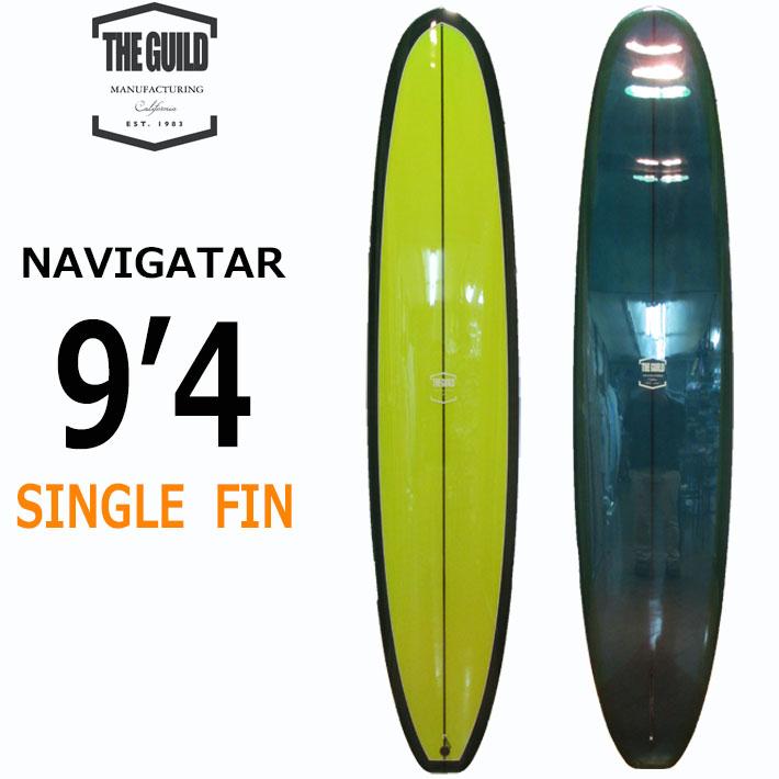 [follows40周年記念特別価格] GUILD SURFBOARDS ギルド サーフボード NAVIGATAR 9'4 ロングボード LONG BOARD ウォーターマンズ ギルド [条件付き送料無料]