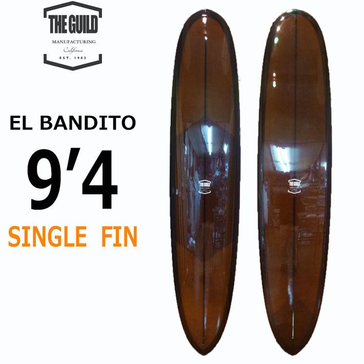 GUILD SURFBOARDS ギルド サーフボード EL BANDITO 9'4 ロングボード LONG BOARD ウォーターマンズ ギルド [条件付き送料無料]