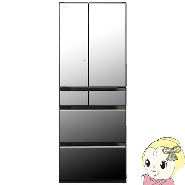 [予約 約1週間以降]【設置込】 日立 567L 6ドア冷蔵庫 [フレンチ6ドア] KXタイプ ぴったりセレクト R-KX57N-X クリスタルミラー【KK9N0D18P】