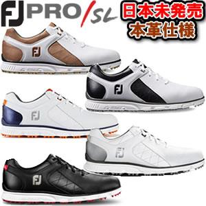 フットジョイ FootJoyプロエスエル Pro/SL スパイクレスゴルフシューズ 2017年モデル 男性 全5色 24.5-27.5cm