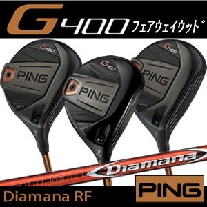 ピン PING G400 フェアウェイウッド ディアマナ RF Diamana RF 三菱 ケミカル 日本仕様 左用あり ※2017年発売モデル
