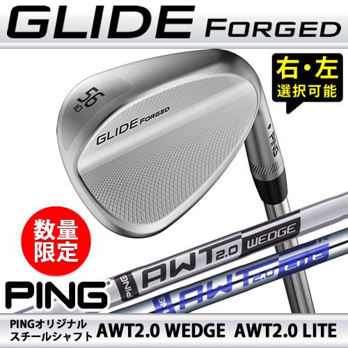 ピン ウェッジ グライド フォージド 数量限定 スチールシャフト AWT2.0 PING GLIDE FORGED WEDGE 日本仕様
