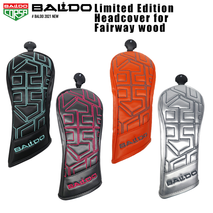 2021 HEADCOVER 限定 バルド BALDO リミテッド LIMITED エディション サービス EDITION 低価格化 フェアウェイウッド用 FW用 ヘッドカバー