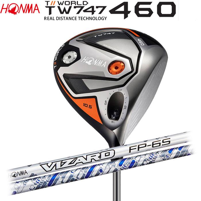 【4/16 01:59までポイントアップ!】ホンマゴルフ HONMA TOUR WORLD TW747 460 ドライバー VIZARD FP