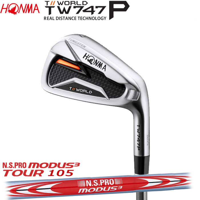 ホンマゴルフ HONMA TOUR WORLD TW747 P アイアン N.S.PRO MODUS3 TOUR 105 5~10 (6本セット)