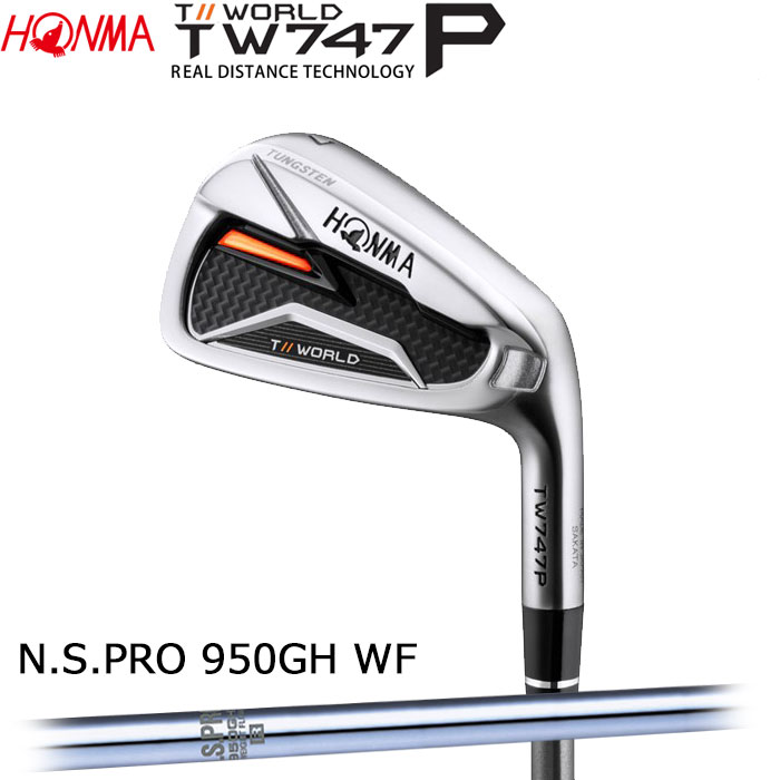 ホンマゴルフ HONMA TOUR WORLD TW747 P アイアン N.S.PRO 950GH WF 5~10 (6本セット)