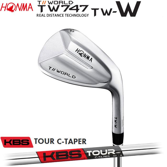 【4/16 01:59までポイントアップ!】ホンマゴルフ HONMA TOUR WORLD TW747 TW-W ウェッジ KBS TOUR C-TAPER