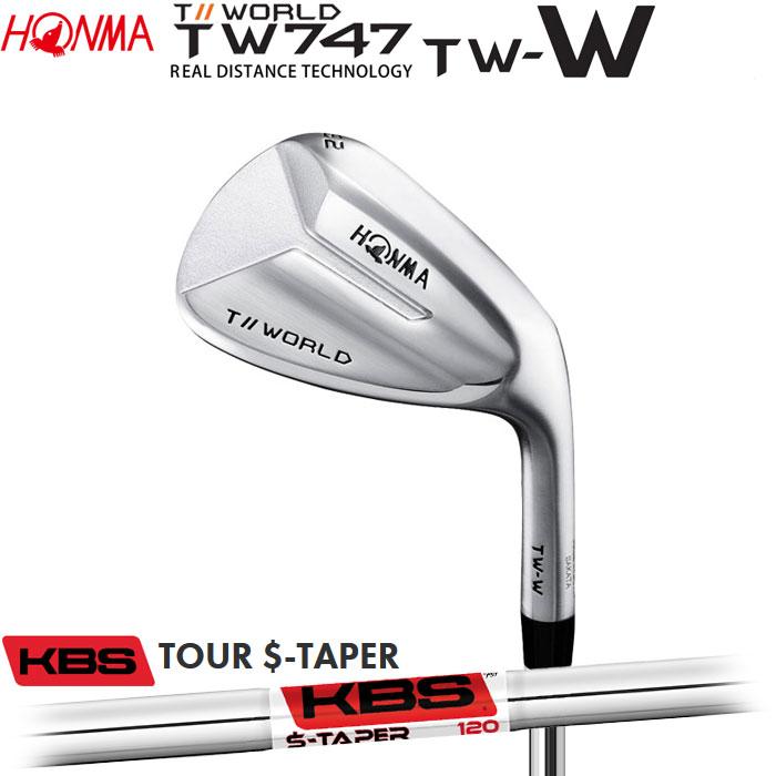 【4/16 01:59までポイントアップ!】ホンマゴルフ HONMA TOUR WORLD TW747 TW-W ウェッジ KBS TOUR S-TAPER
