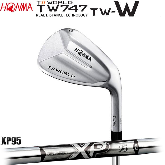 ホンマゴルフ HONMA TOUR WORLD TW747 TW-W ウェッジ XP 95