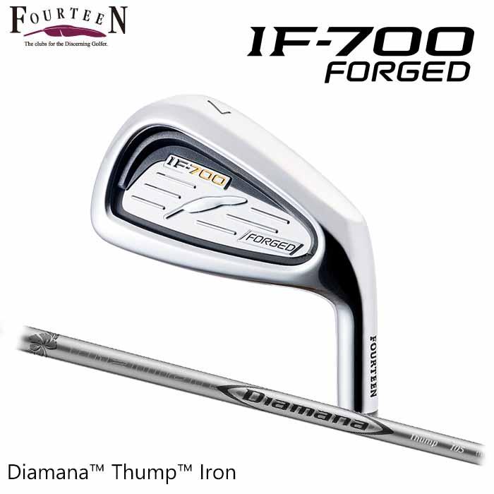 【メーカーカスタム】FOURTEEN フォーティーン IF-700 FORGED アイアン 三菱ケミカル DIAMANA thump Iron 6本セット
