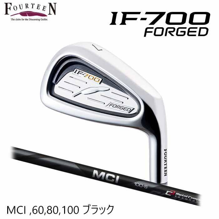 【メーカーカスタム】FOURTEEN フォーティーン IF-700 FORGED アイアン MCI 60 80 100 Black 5本セット