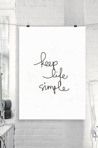 THE MOTIVATED TYPE | KEEP LIFE SIMPLE | A3 art print / poster