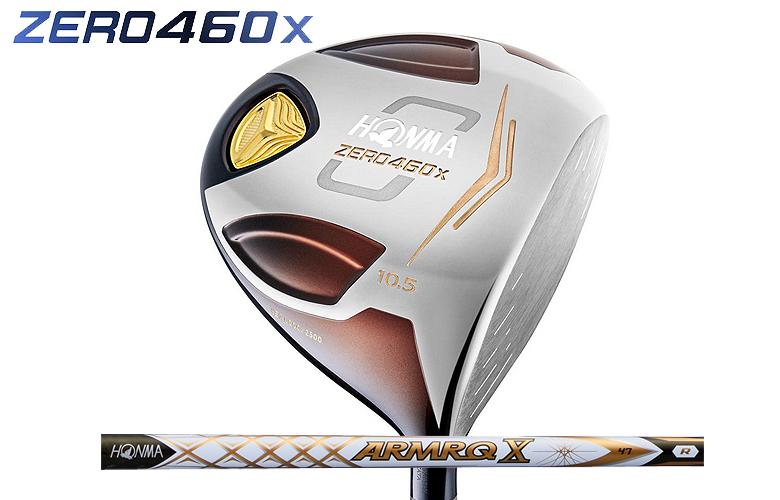【★】本間ゴルフ ZERO460xHONMAgolf 数量限定モデルドライバーARMRQ X47 シャフト (2Sグレード)【2019年モデル】