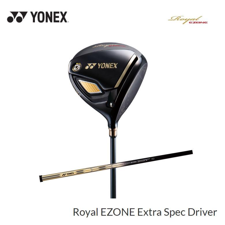 【◆】ヨネックス Royal EZONE Extra Spec ドライバーYONEX ロイヤル イーゾーン エクストラ スペック ドライバーExtra Spec専用シャフト【2020年最新モデル】